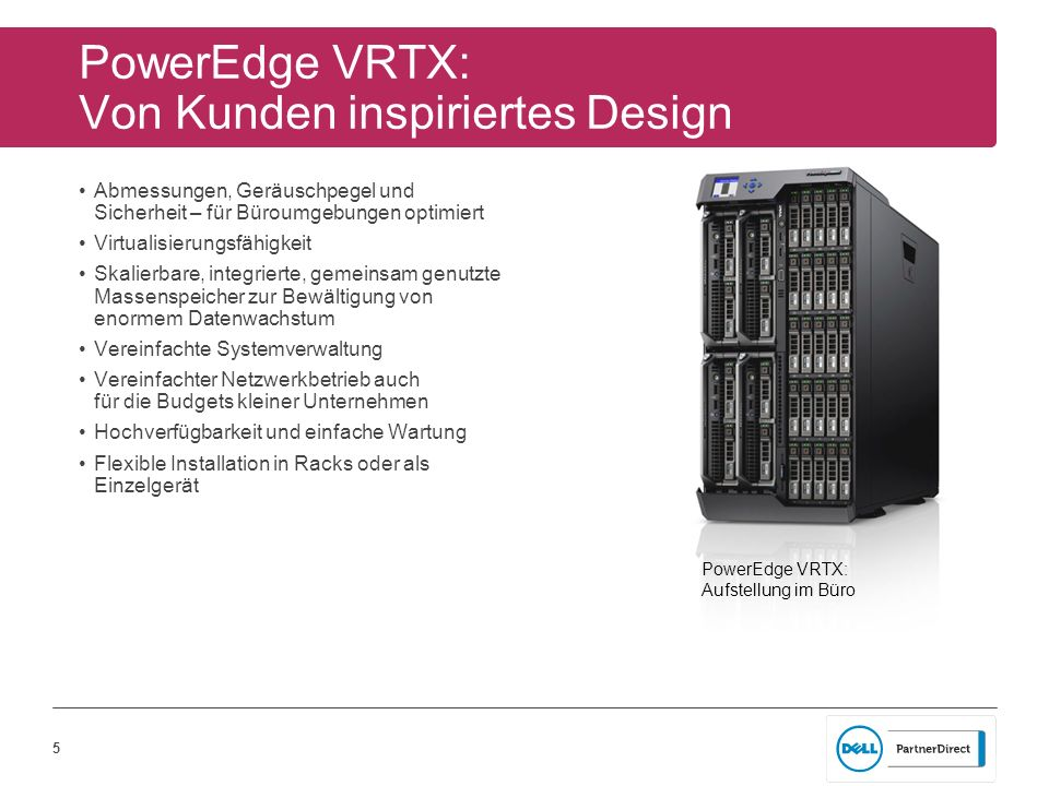 PowerEdge VRTX: Von Kunden inspiriertes Design
