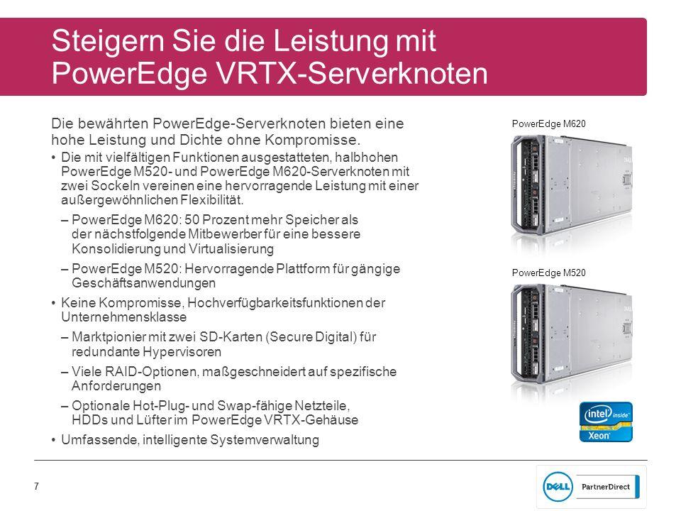 Steigern Sie die Leistung mit PowerEdge VRTX-Serverknoten