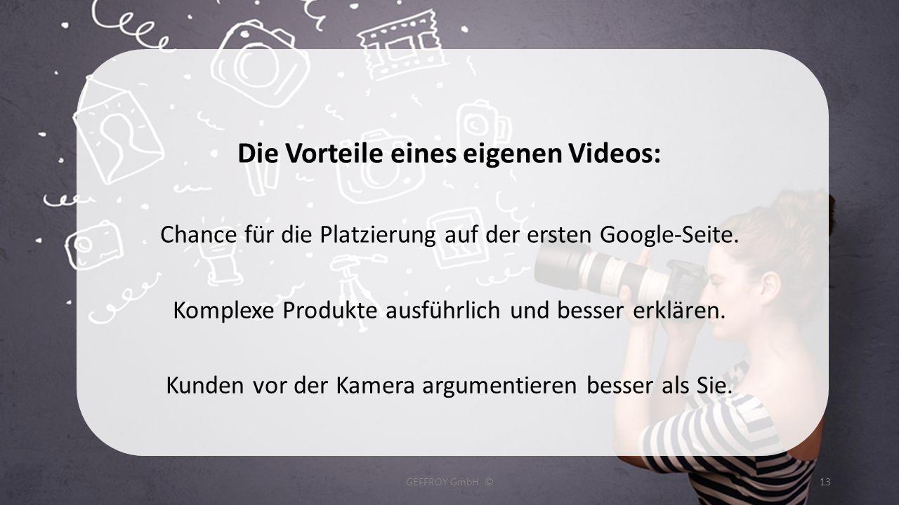 Die Vorteile eines eigenen Videos: