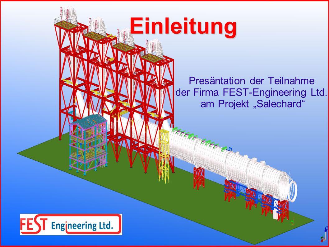 Einleitung Presäntation der Teilnahme der Firma FEST-Engineering Ltd.