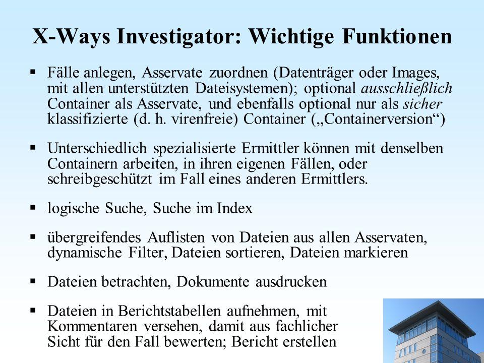 X-Ways Investigator: Wichtige Funktionen