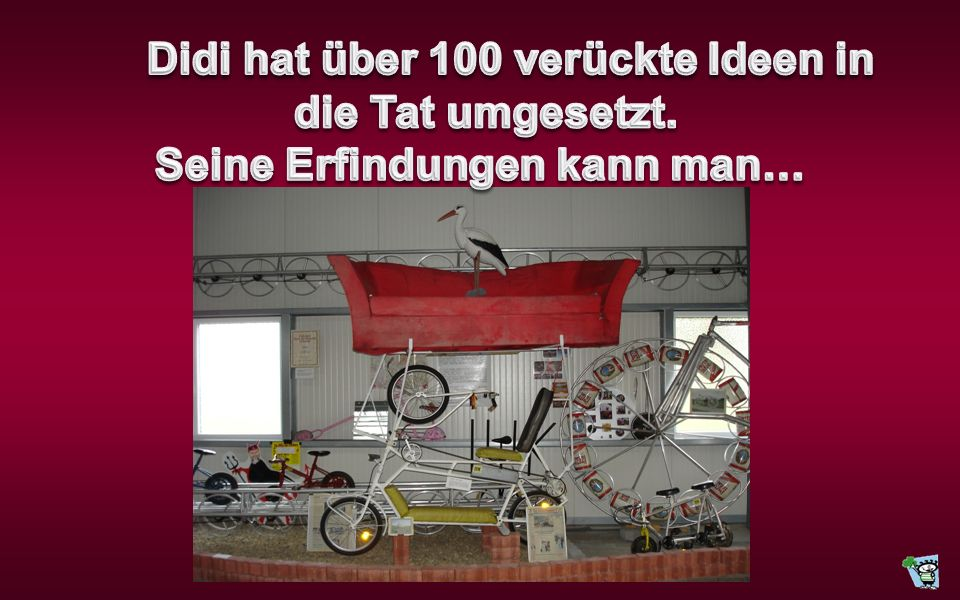 Didi hat über 100 verückte Ideen in Seine Erfindungen kann man…