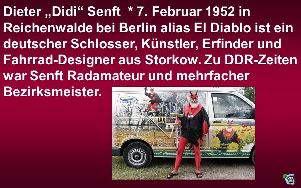 "Dieter ""Didi Senft * 7."
