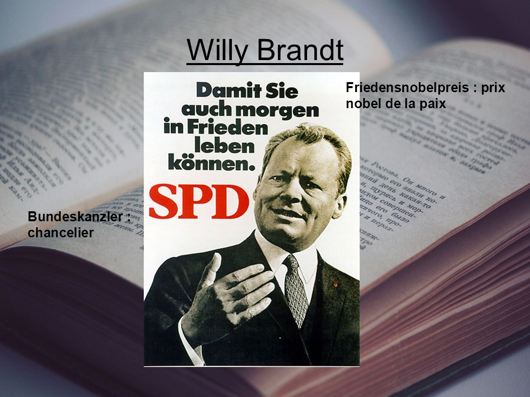 Willy Brandt Friedensnobelpreis : prix nobel de la paix
