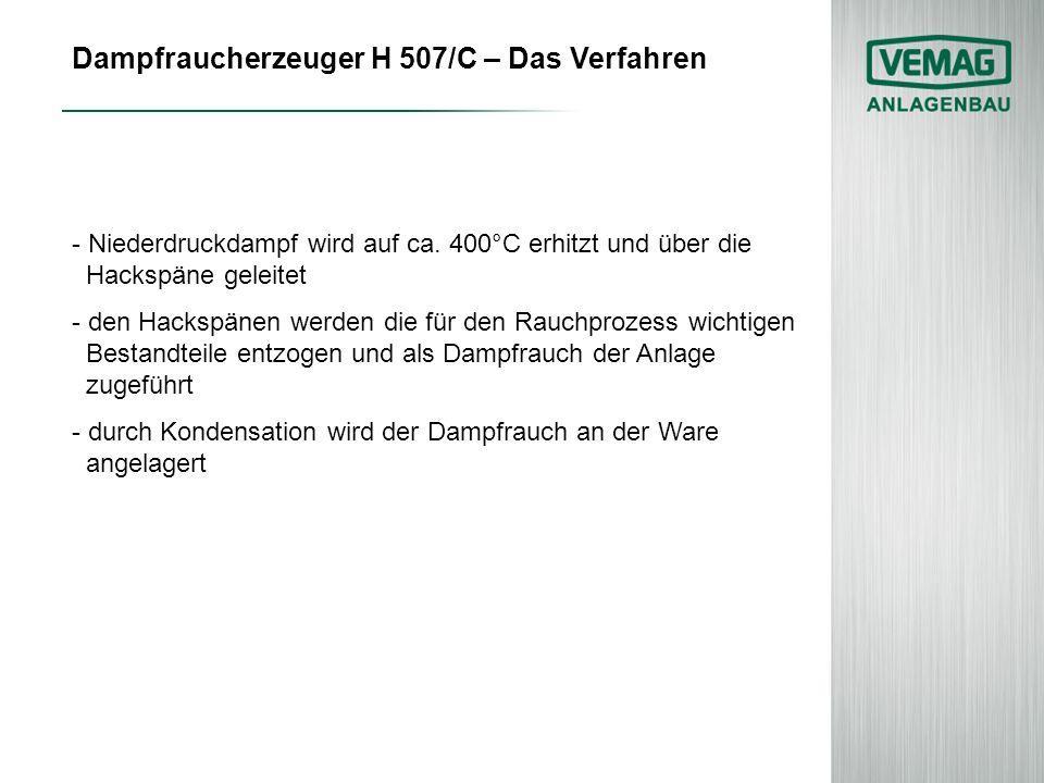 Dampfraucherzeuger H 507/C – Das Verfahren