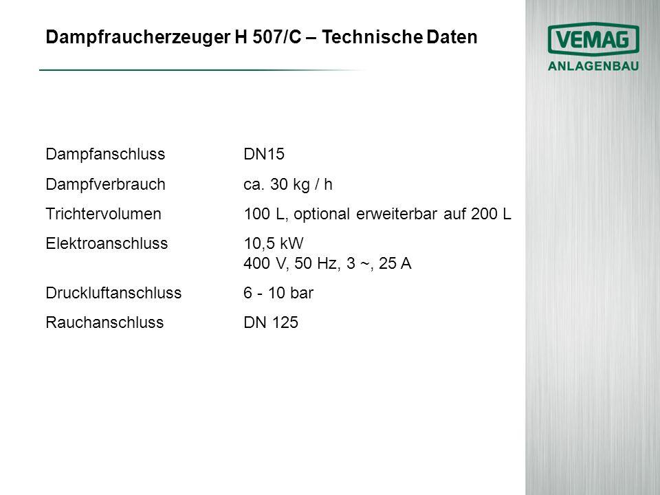 Dampfraucherzeuger H 507/C – Technische Daten
