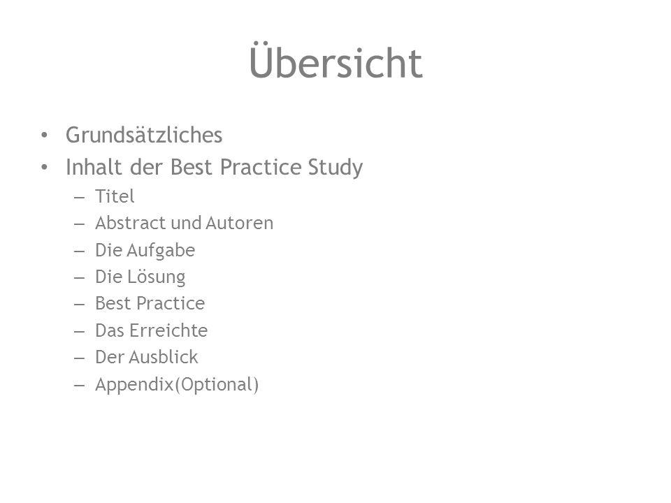 Übersicht Grundsätzliches Inhalt der Best Practice Study Titel