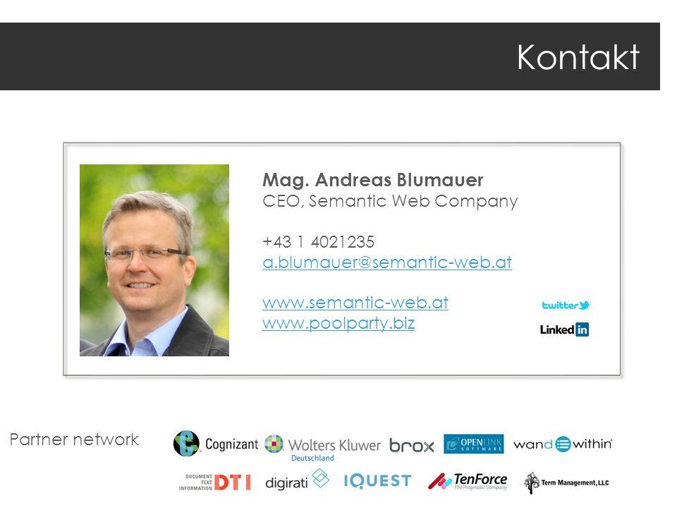 Kontakt Mag. Andreas Blumauer CEO, Semantic Web Company +43 1 4021235