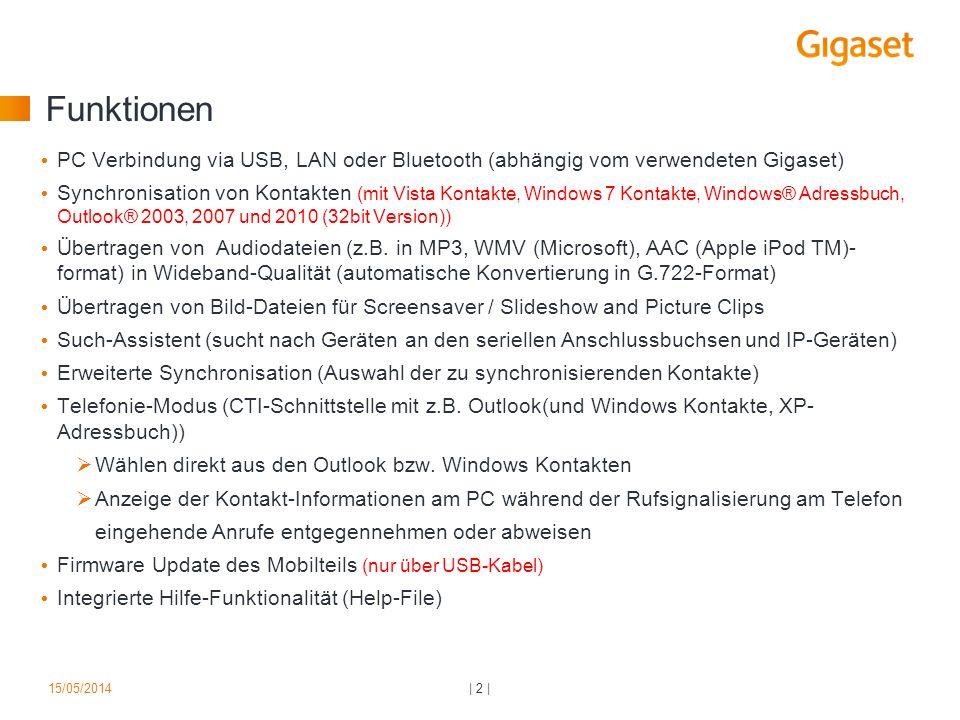Funktionen PC Verbindung via USB, LAN oder Bluetooth (abhängig vom verwendeten Gigaset)