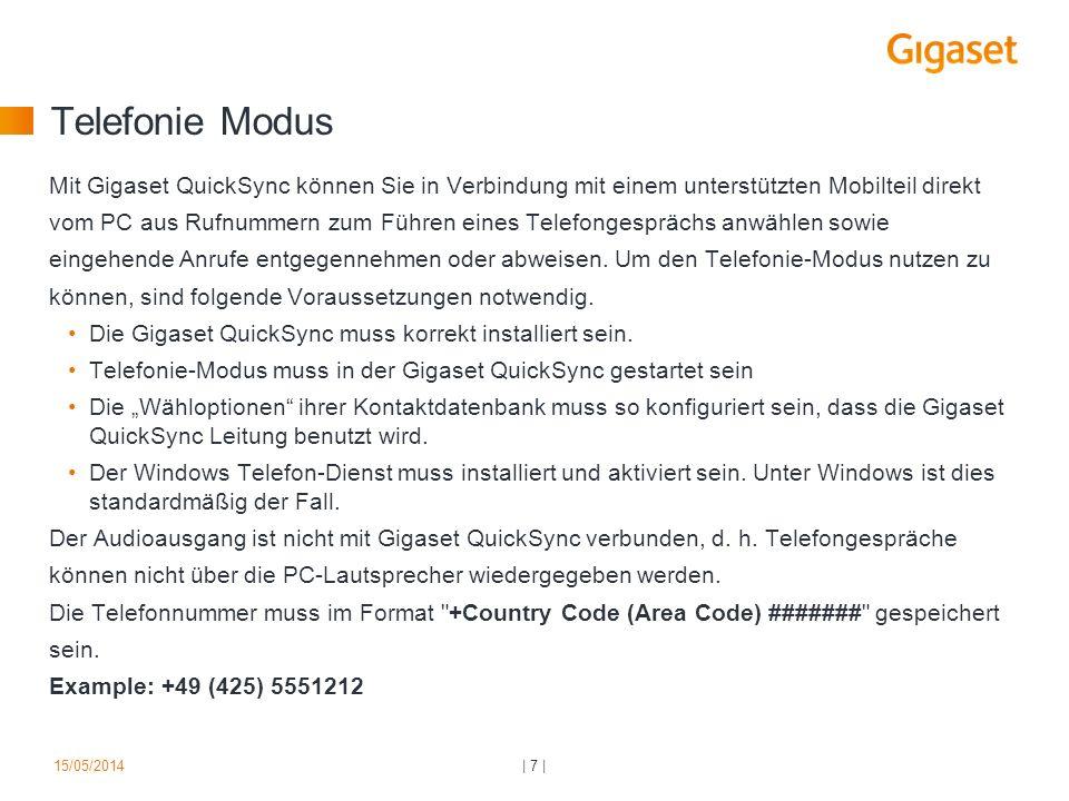 Telefonie Modus Mit Gigaset QuickSync können Sie in Verbindung mit einem unterstützten Mobilteil direkt.