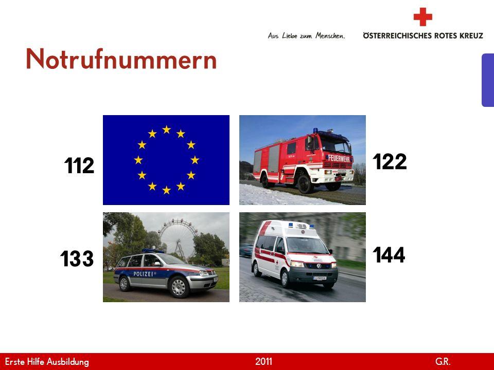 Notrufnummern 122 112 144 133 Erste Hilfe Ausbildung 2011 G.R.