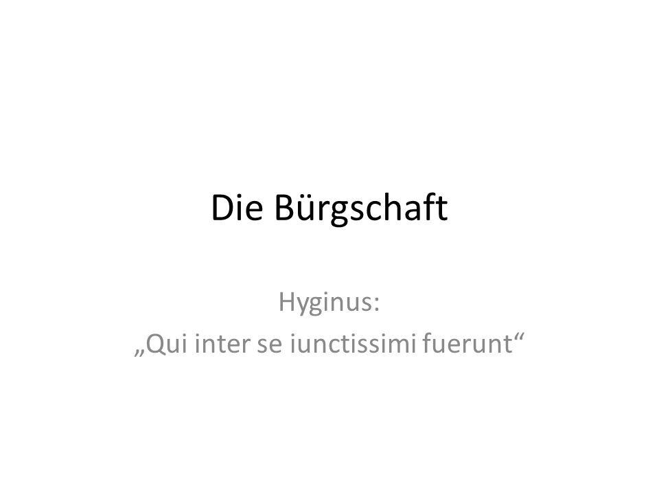 """Hyginus: """"Qui inter se iunctissimi fuerunt"""