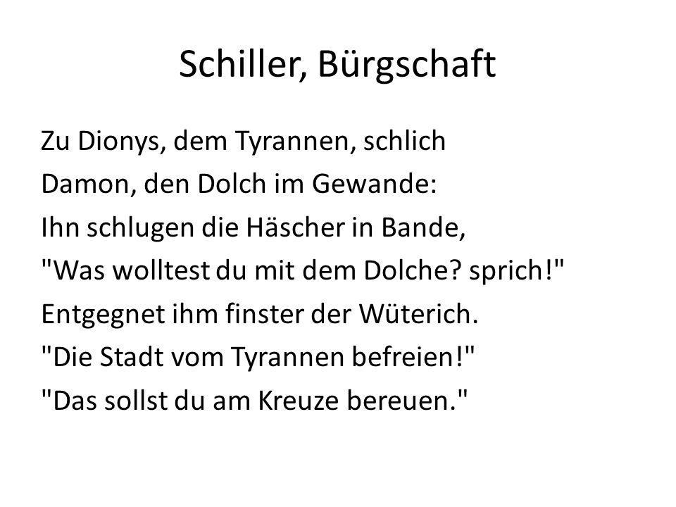 Schiller, Bürgschaft Zu Dionys, dem Tyrannen, schlich