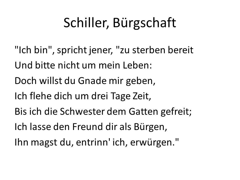 Schiller, Bürgschaft Ich bin , spricht jener, zu sterben bereit
