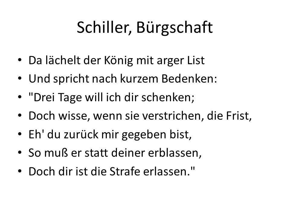Schiller, Bürgschaft Da lächelt der König mit arger List