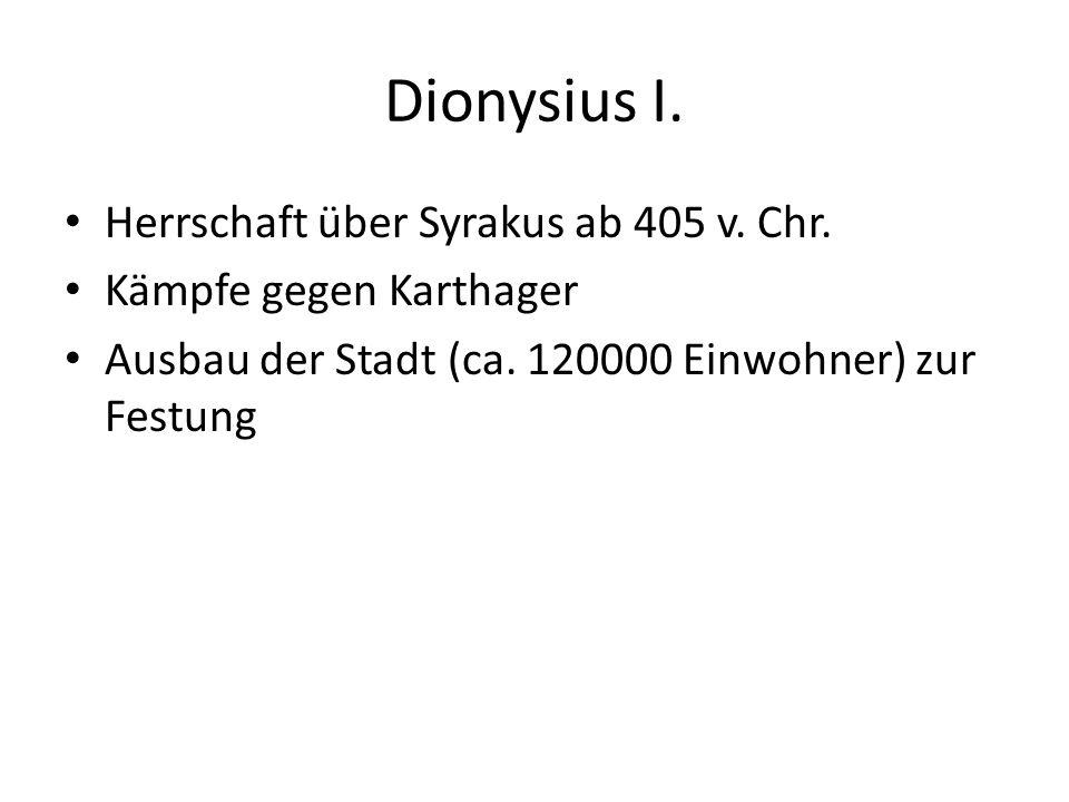 Dionysius I. Herrschaft über Syrakus ab 405 v. Chr.