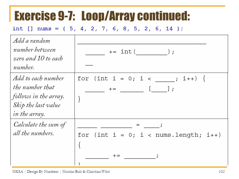 Exercise 9-7: Loop/Array continued:
