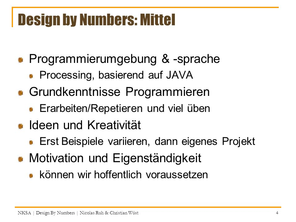 Design by Numbers: Mittel