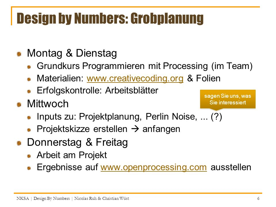 Design by Numbers: Grobplanung