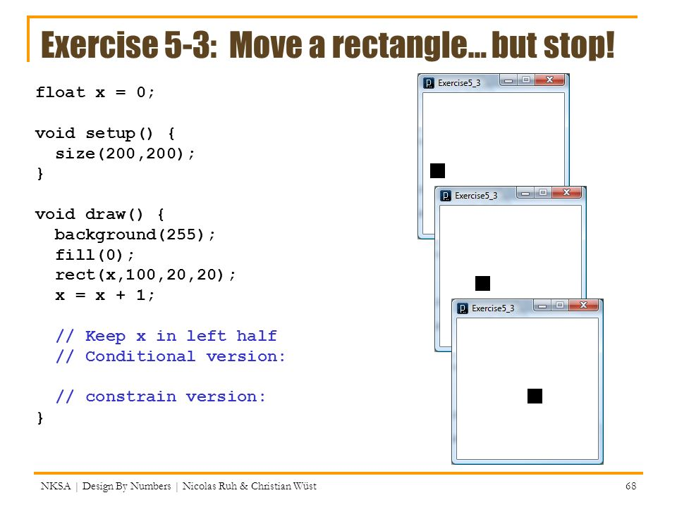 Exercise 5-3: Move a rectangle… but stop!