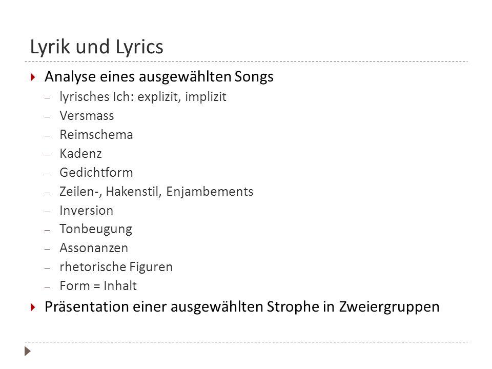 Lyrik und Lyrics Analyse eines ausgewählten Songs