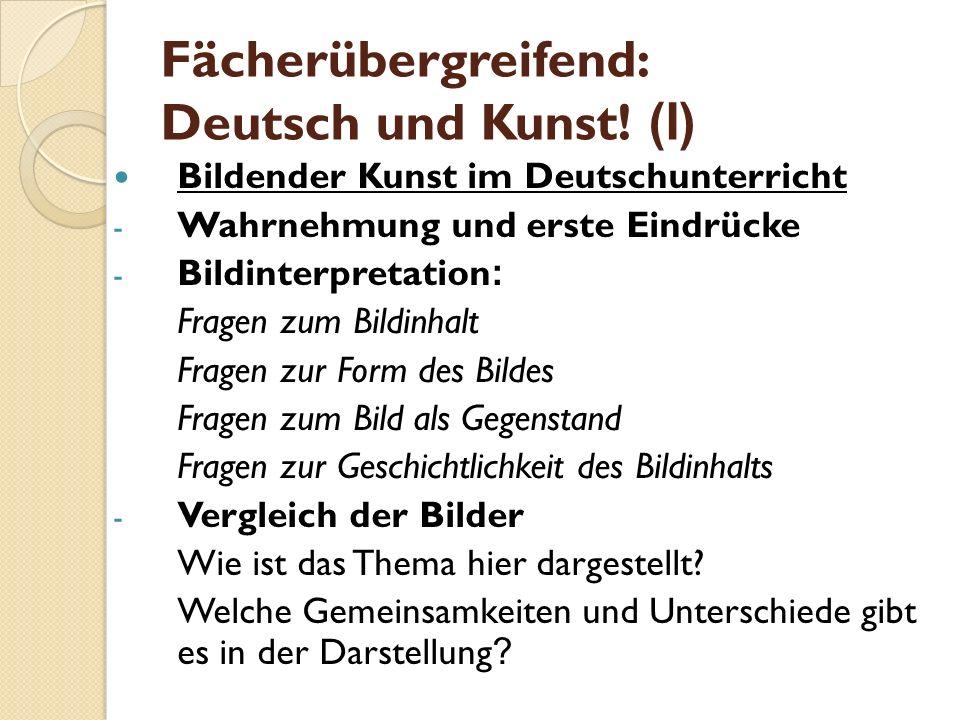 Fächerübergreifend: Deutsch und Kunst! (I)
