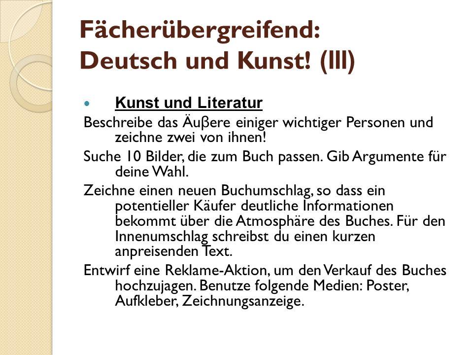 Fächerübergreifend: Deutsch und Kunst! (III)