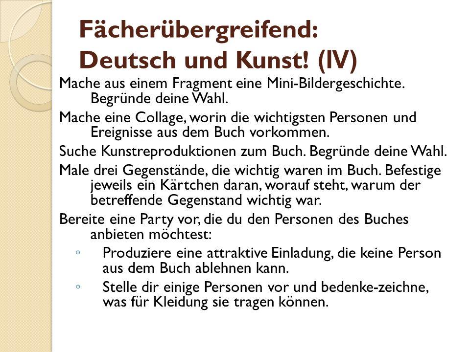Fächerübergreifend: Deutsch und Kunst! (IV)