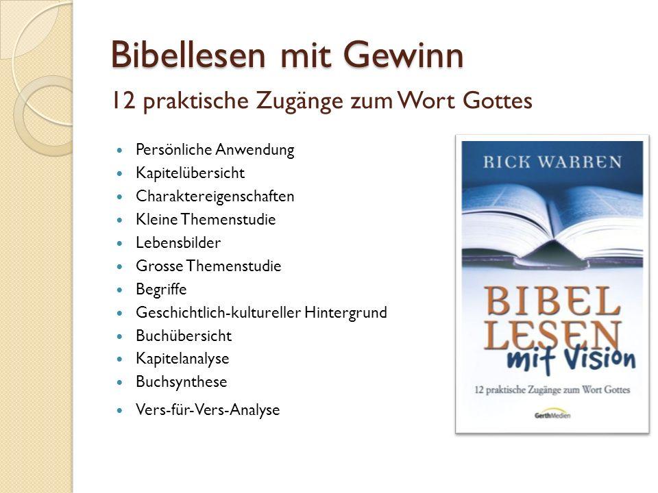 12 praktische Zugänge zum Wort Gottes