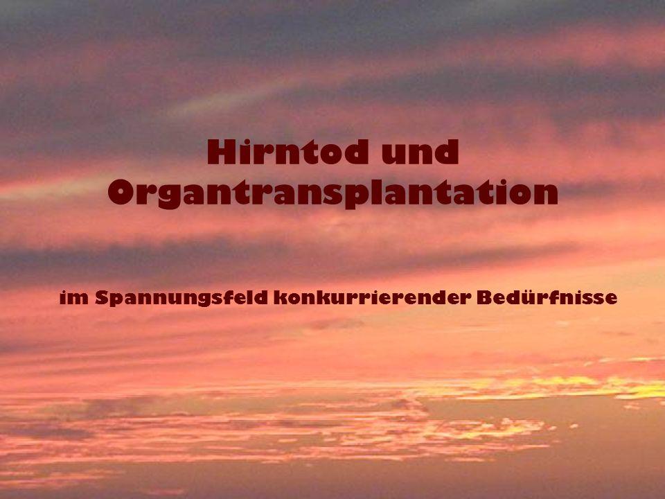 Hirntod und Organtransplantation