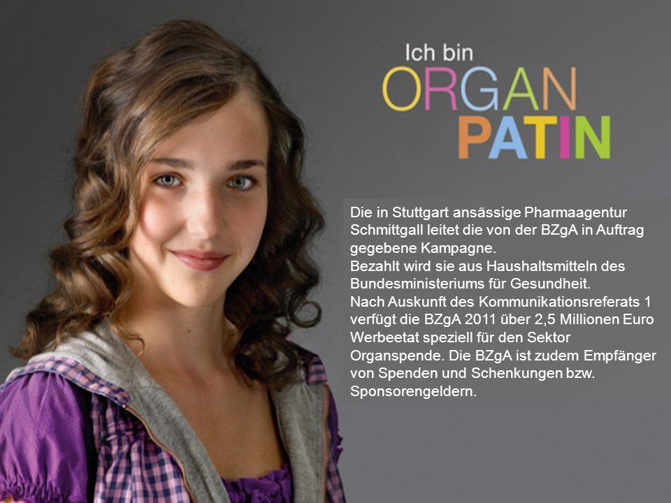 Die in Stuttgart ansässige Pharmaagentur Schmittgall leitet die von der BZgA in Auftrag gegebene Kampagne.