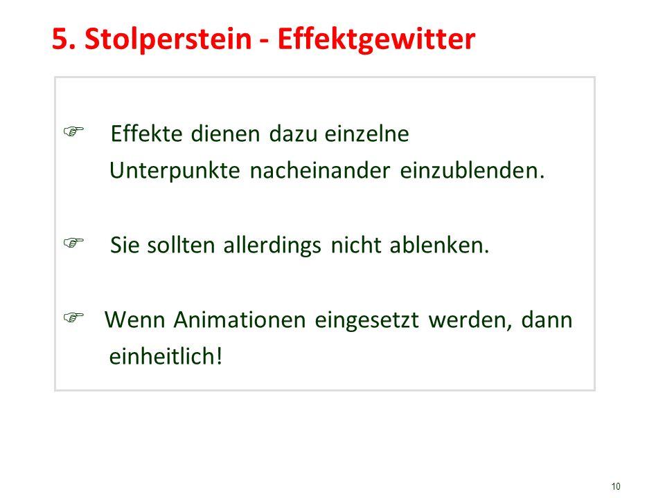 5. Stolperstein - Effektgewitter
