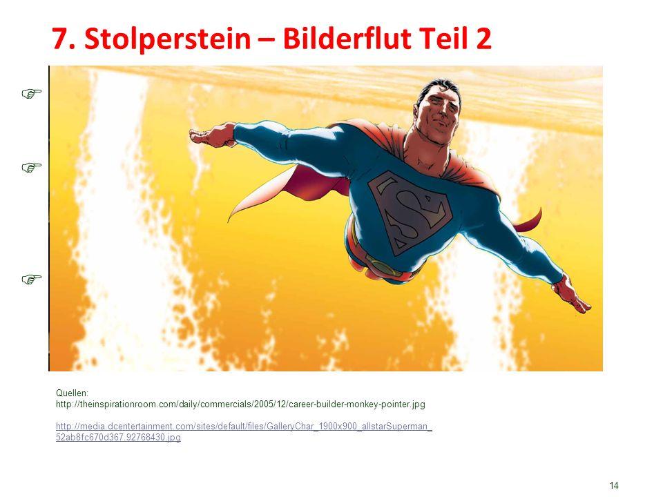 7. Stolperstein – Bilderflut Teil 2