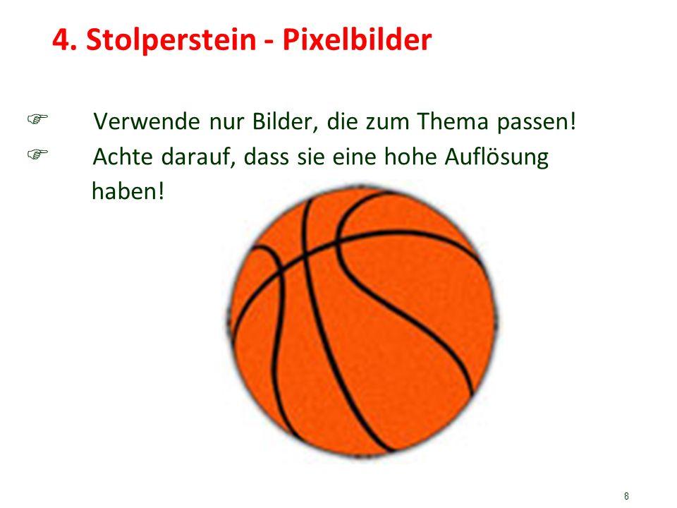 4. Stolperstein - Pixelbilder