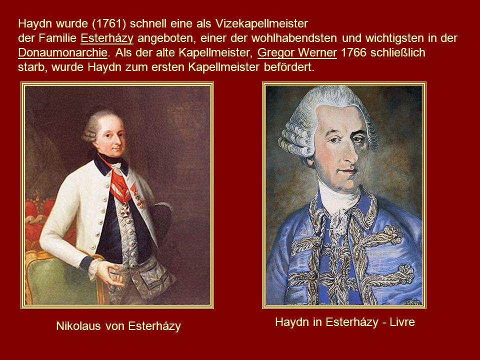 Haydn wurde (1761) schnell eine als Vizekapellmeister