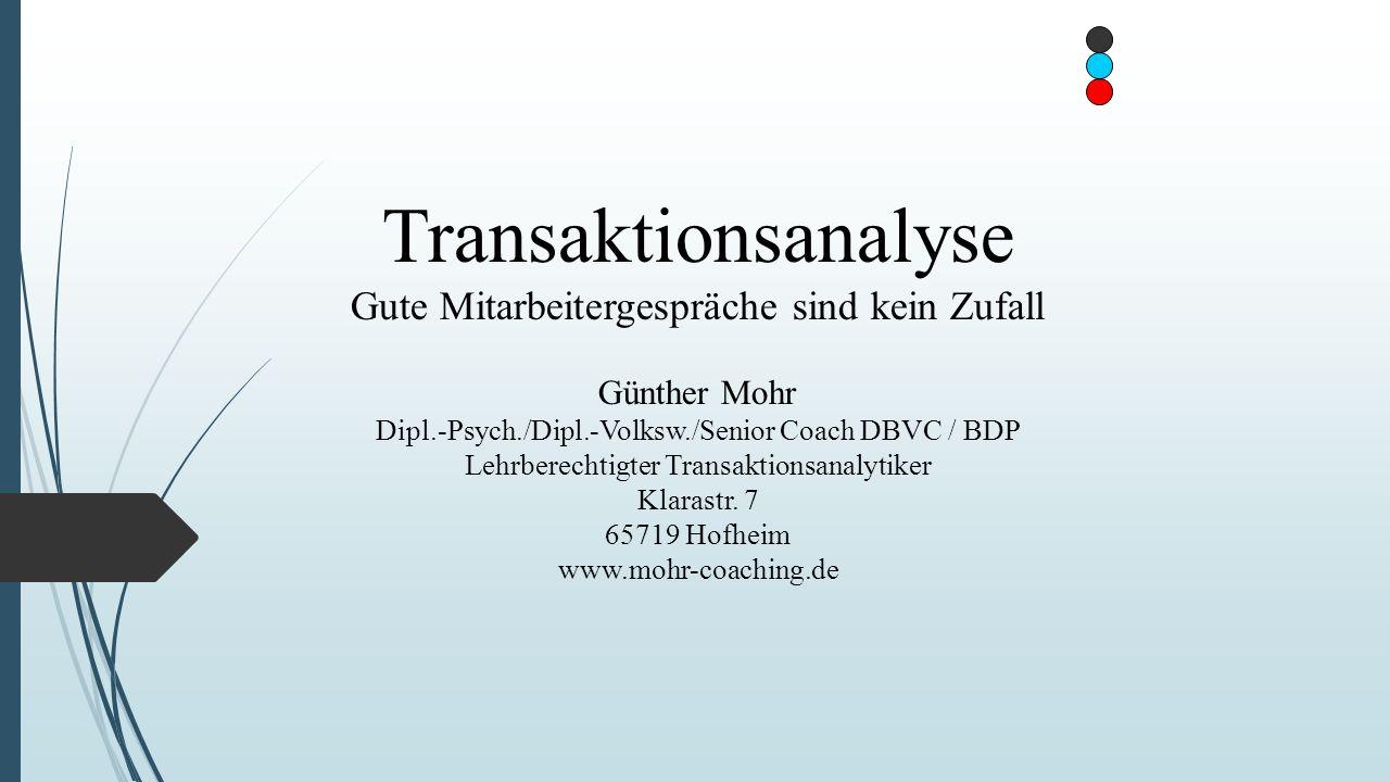 Transaktionsanalyse Gute Mitarbeitergespräche sind kein Zufall