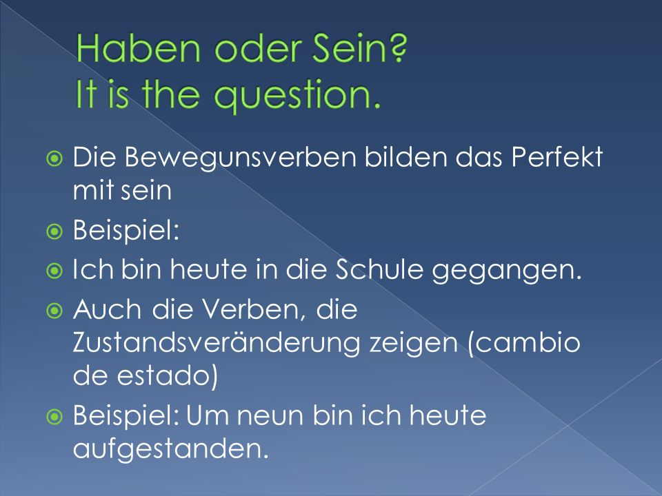 Haben oder Sein It is the question.