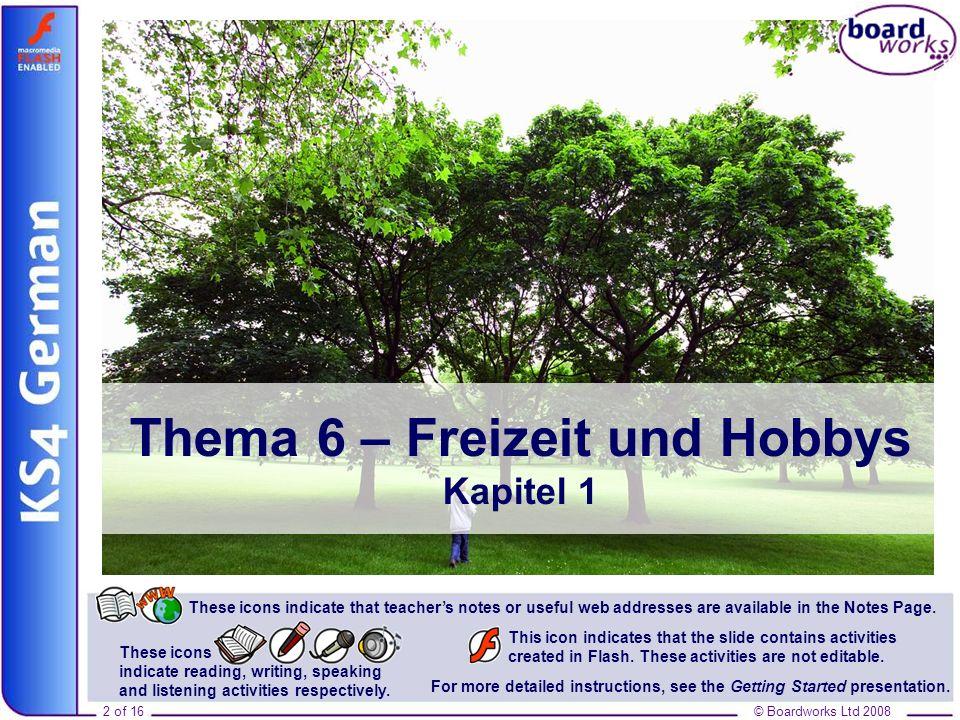 Thema 6 – Freizeit und Hobbys Kapitel 1