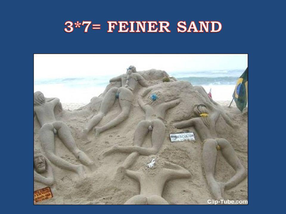 3*7= FEINER SAND