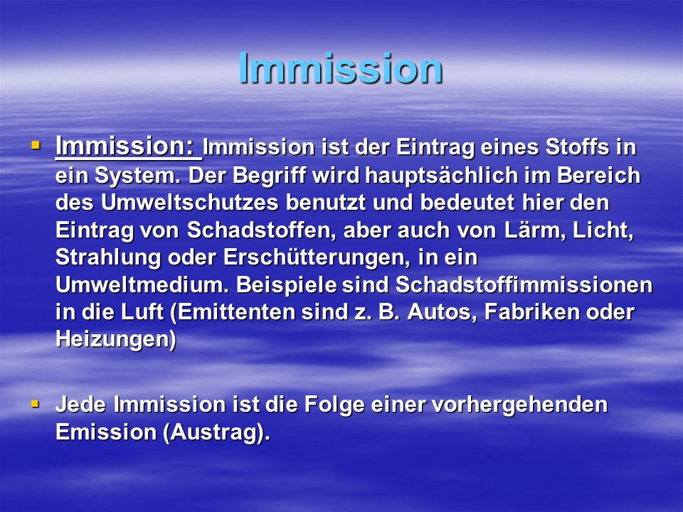 Immission