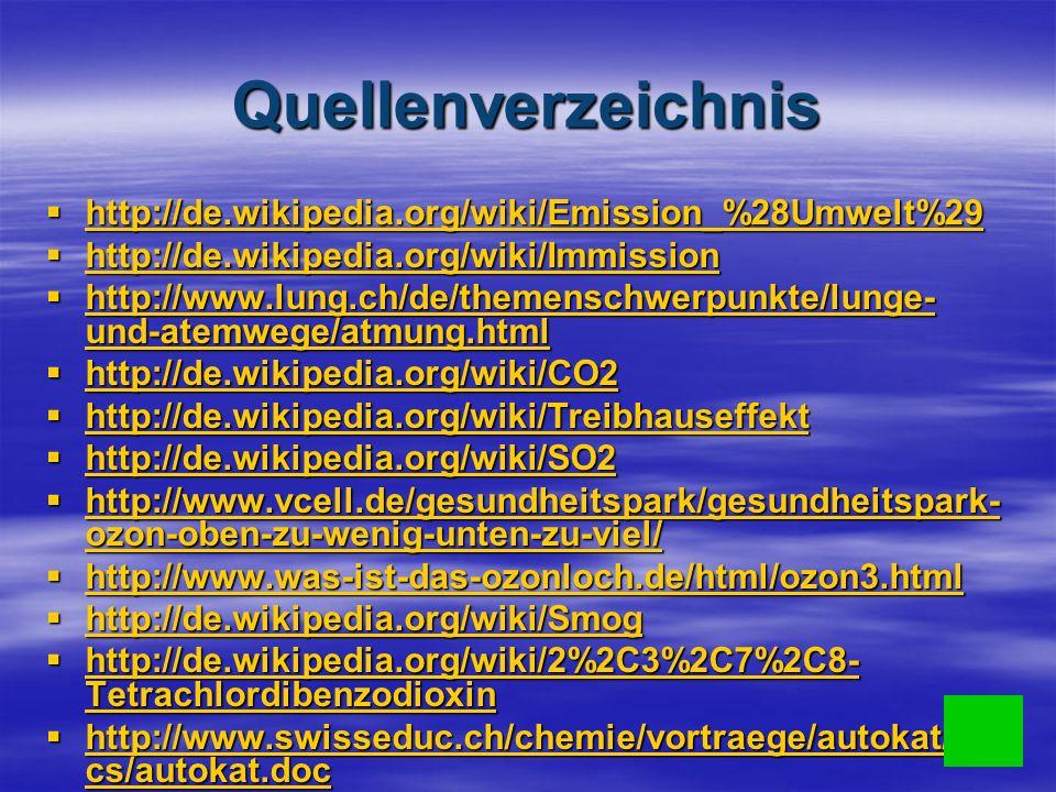 Quellenverzeichnis http://de.wikipedia.org/wiki/Emission_%28Umwelt%29