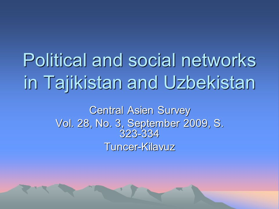 Political and social networks in Tajikistan and Uzbekistan