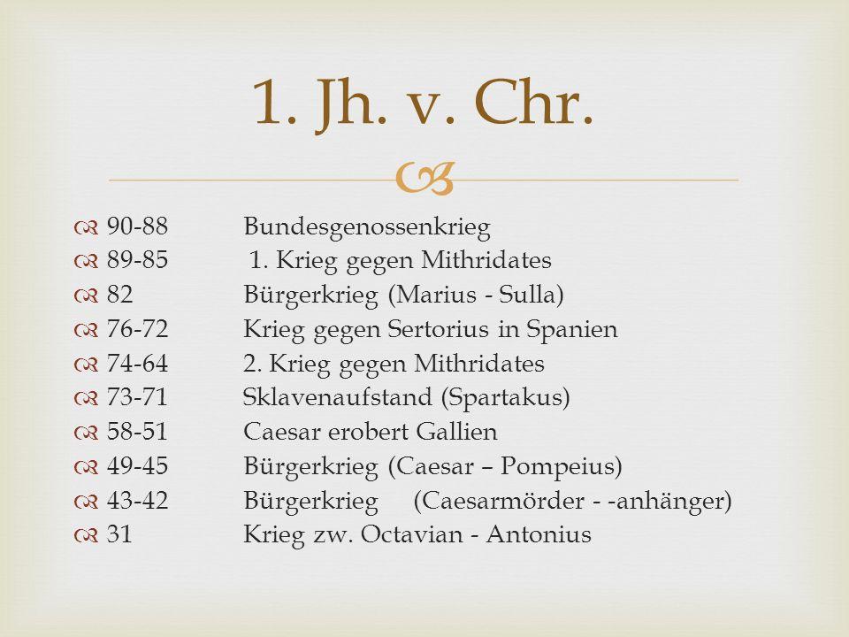 1. Jh. v. Chr. 90-88 Bundesgenossenkrieg