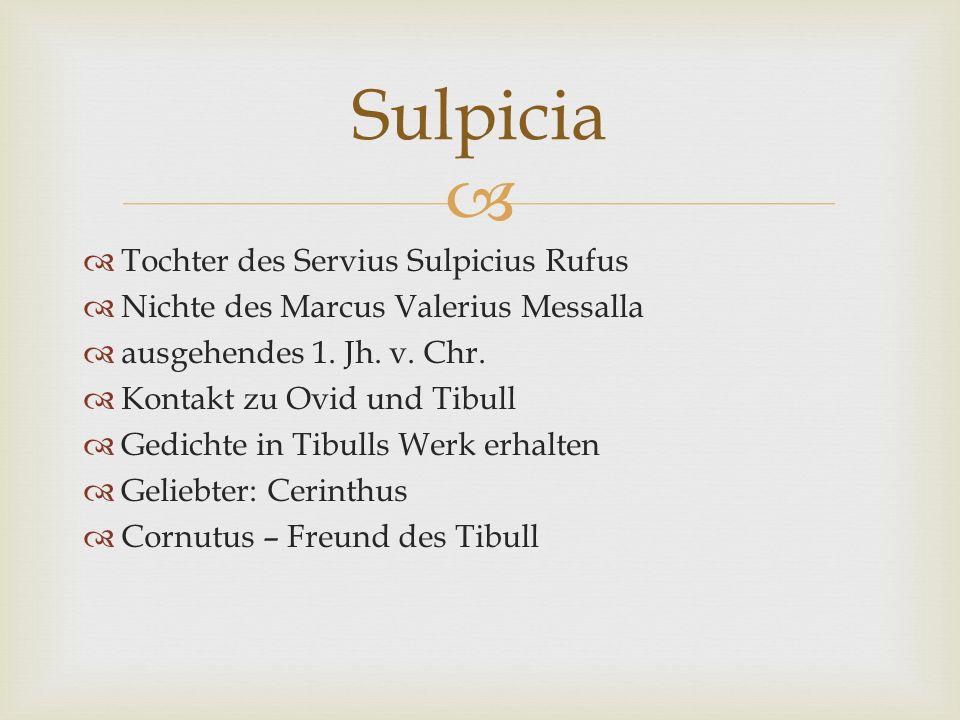 Sulpicia Tochter des Servius Sulpicius Rufus