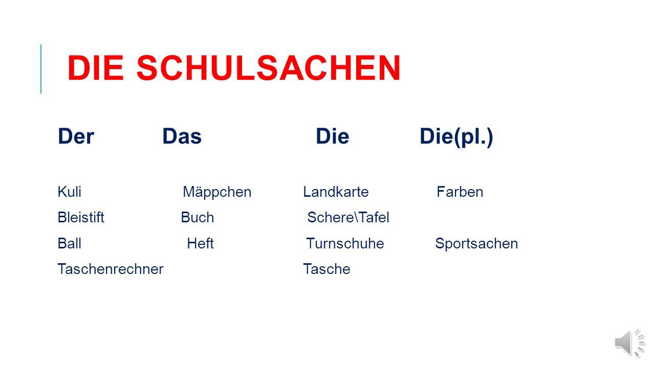 Die Schulsachen Der Das Die Die(pl.) Kuli Mäppchen Landkarte Farben