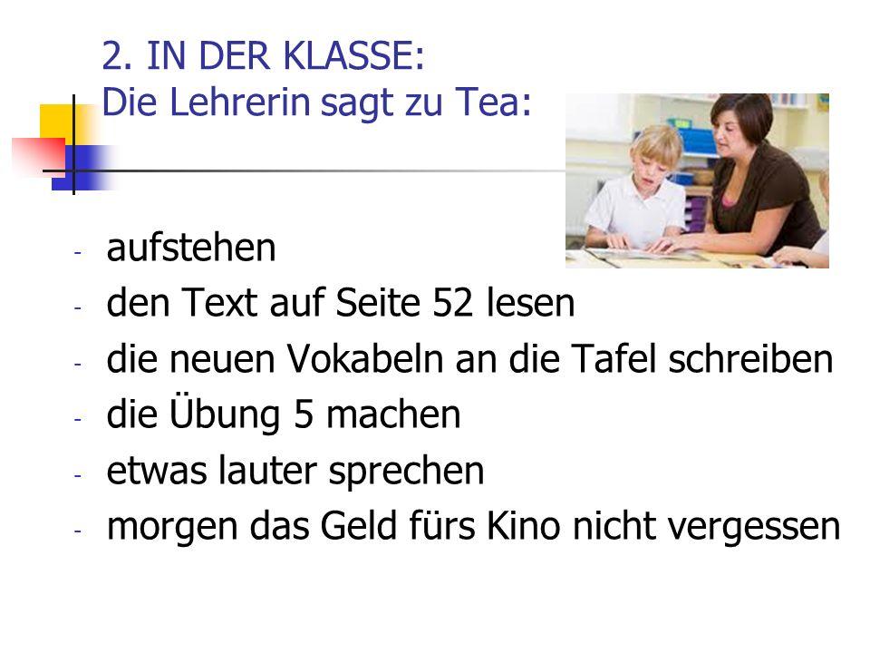 2. IN DER KLASSE: Die Lehrerin sagt zu Tea: