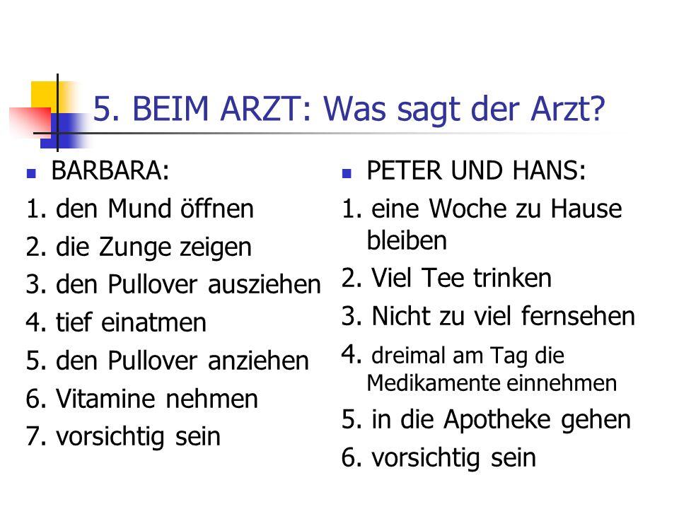 5. BEIM ARZT: Was sagt der Arzt
