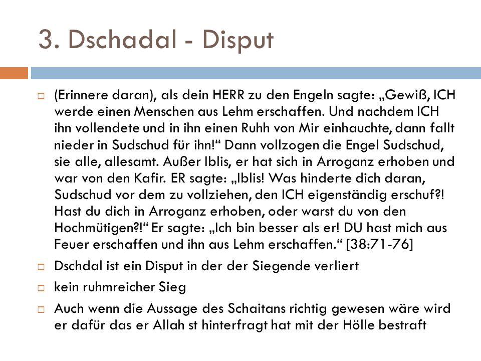 3. Dschadal - Disput