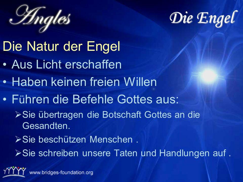 Die Engel Die Natur der Engel Aus Licht erschaffen