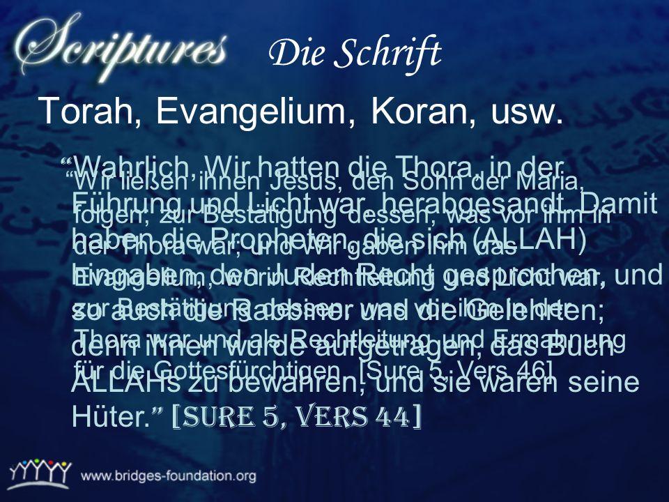 Die Schrift Torah, Evangelium, Koran, usw.